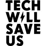 Technology Will Save Us Discount Code