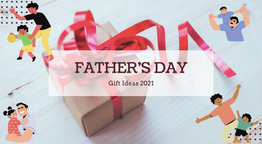 gifts to give your father figure on this Fathers day