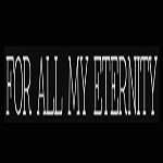 For All My Eternity Discount Code